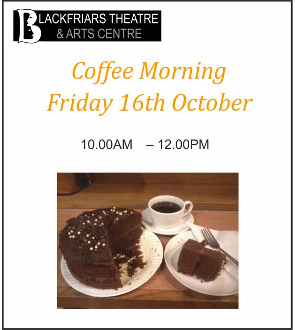 Coffee Morning - Friday 16th October