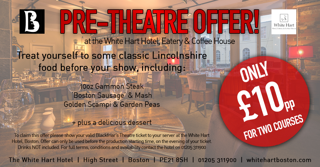 White Hart - Pre-Theatre Dinner Offer