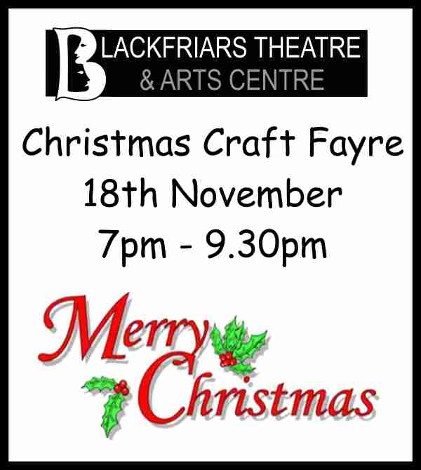 Blackfriars Christmas Craft Fayre - Wednesday 18th November