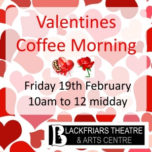 Valentines Coffee Morning - Friday 19th February