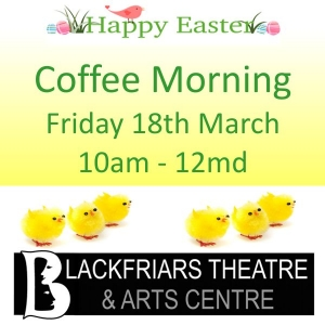 Easter Coffee Morning - Friday 18th March