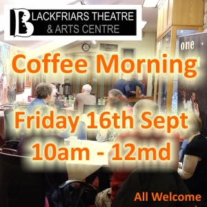 Coffee Morning - 16th September