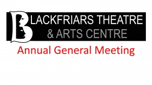 Blackfriars Theatre - A.G.M. - 26th September 2016