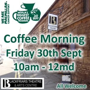 Macmillan Coffee Morning - Friday 30th September