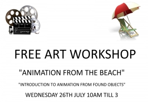 FREE ART WORKSHOP - Animation from the Beach - 26th July 2017