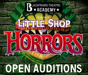 Little Shop of Horrors - Open Auditions Notice