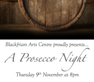 A Prosecco Night - Tasting Evening 9th November