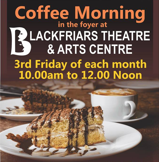 Blackfriars Coffee Morning - Friday 20th April