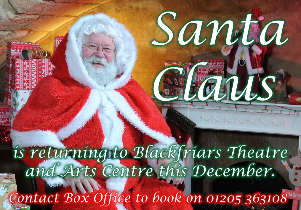 Santa Claus is coming to Blackfriars Theatre this December 2018
