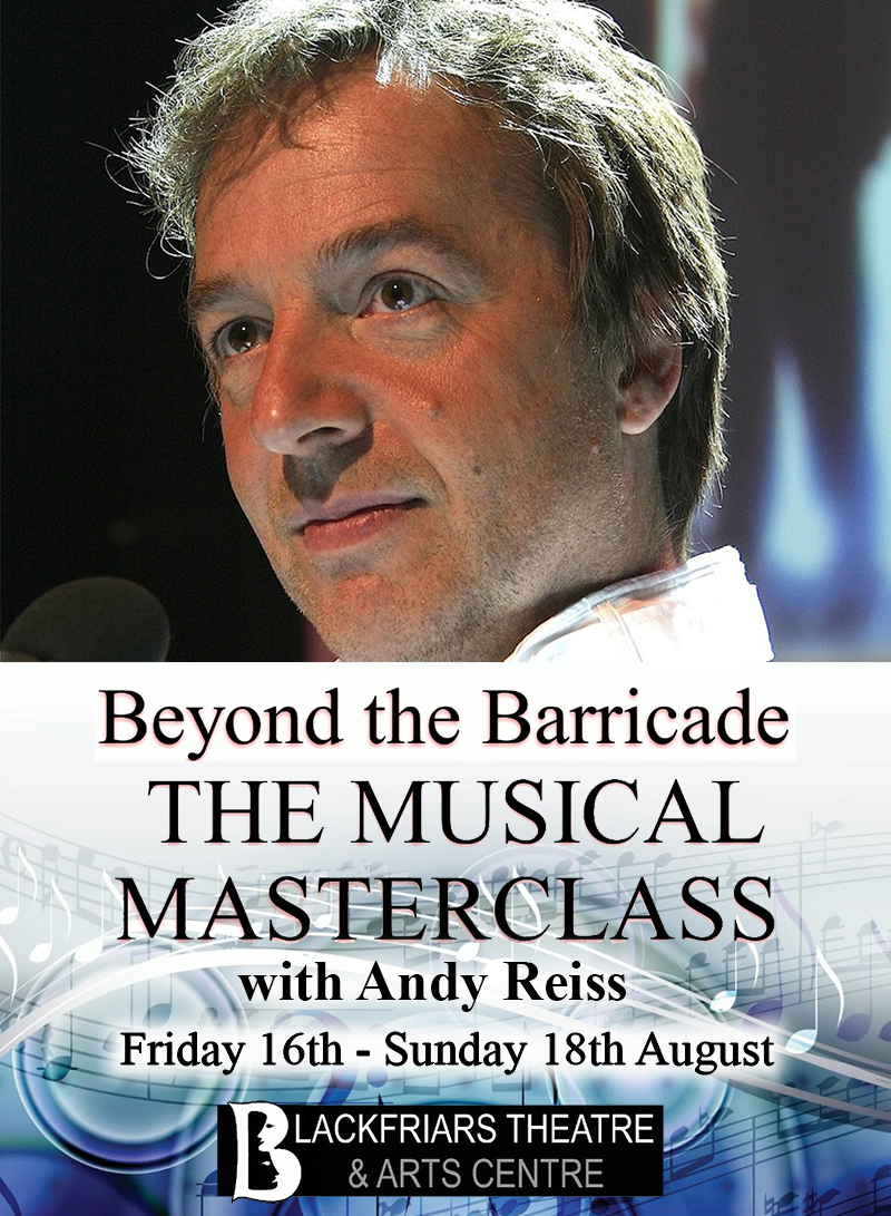 Beyond the Barricade - The Musical Masterclass with Andy Reiss POSTPONED