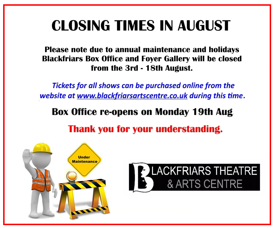 Box Office closure for August