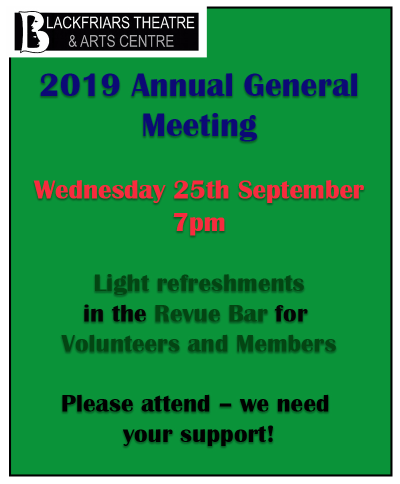 Blackfriars Theatre AGM - Wednesday 25th September 2019