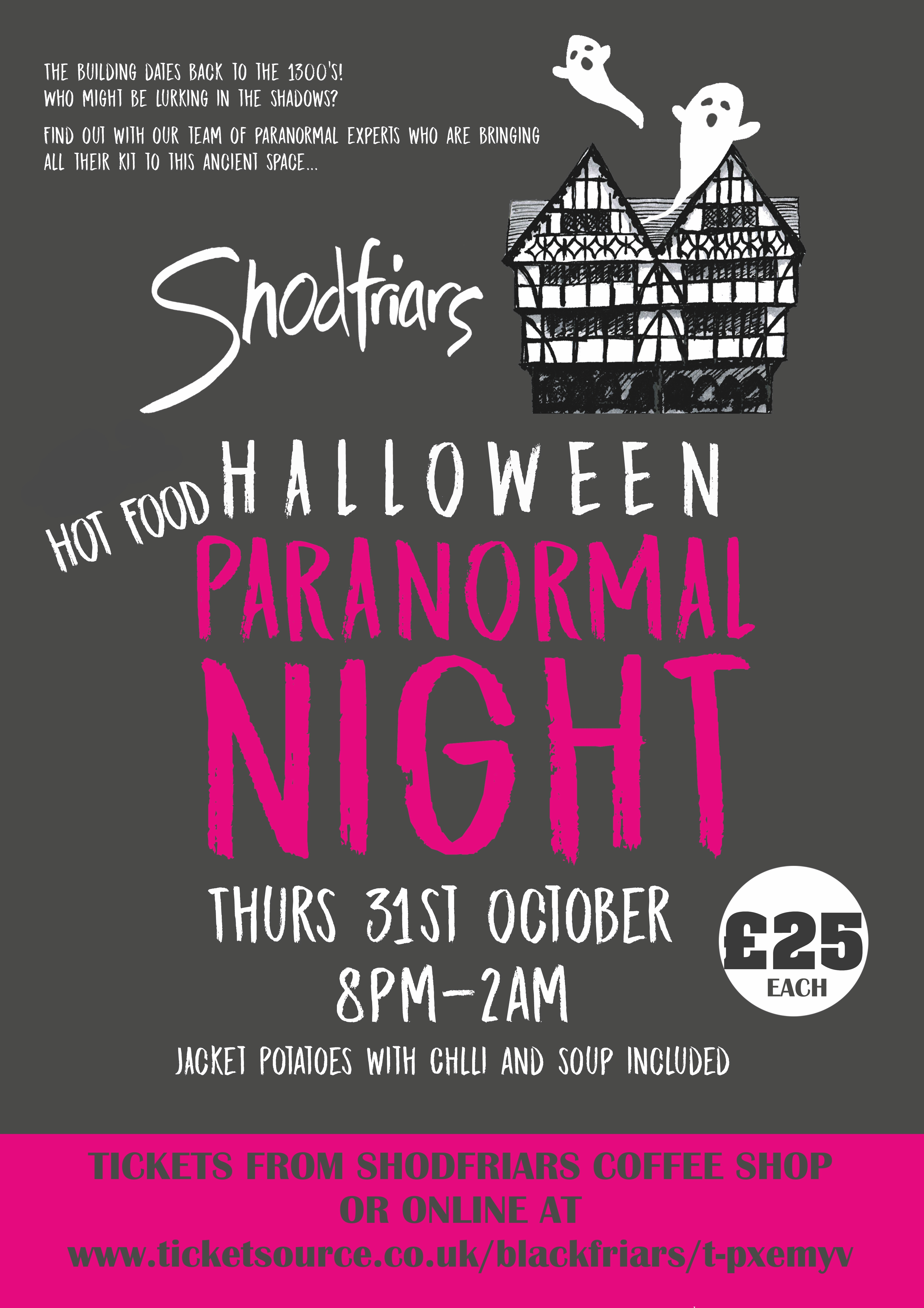 Halloween Paranormal Night at Shodfriars Hall 31st October
