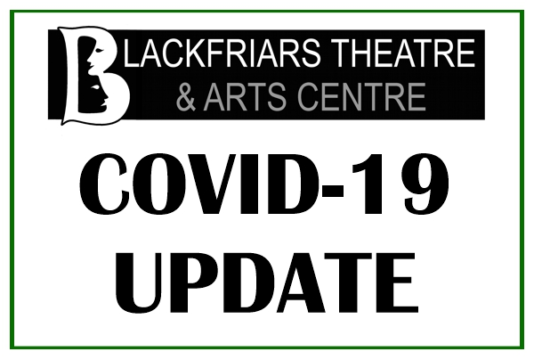 Latest Coronavirus Theatre Update - 11th May 2020