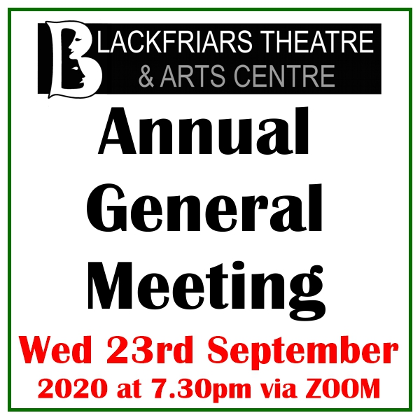 Blackfriars Theatre AGM - Wednesday 23rd September 2020