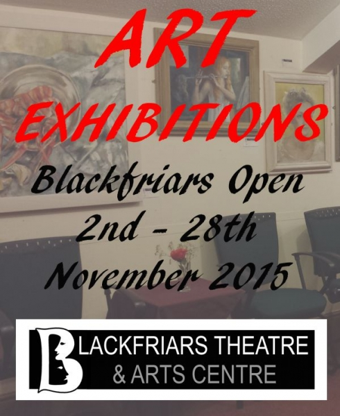 Blackfriars Open Competitive Exhibition