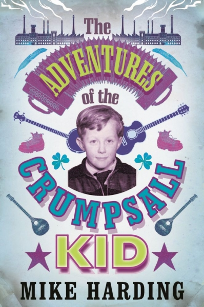 The Adventures of the Crumpsall Kid
