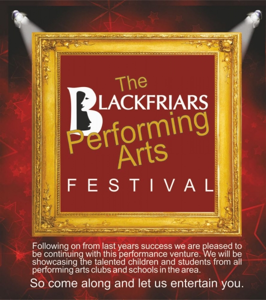 The Blackfriars Performing Arts Festival