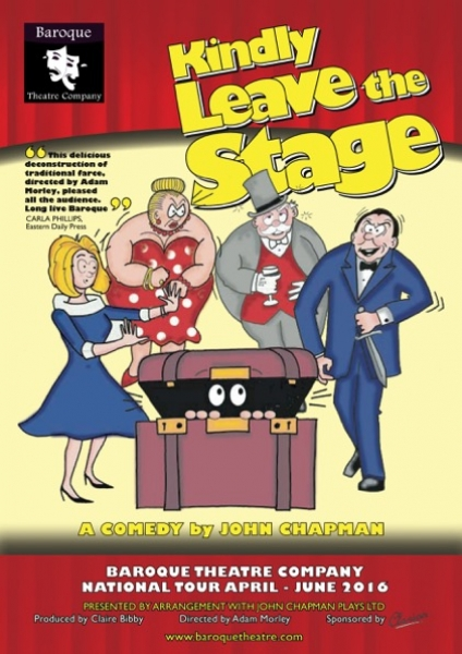 Kindly Leave The Stage - A Comedy by John Chapman