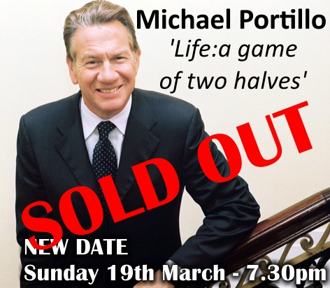 Michael Portillo 'Life: a game of two halves' - NEW DATE