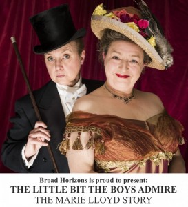 The Little Bit The Boys Admire - The Marie Lloyd Story