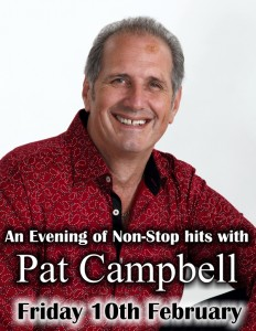 An Evening of Non-Stop hits with Pat Campbell