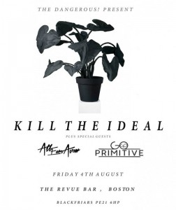 KILL THE IDEAL Plus Special Guests
