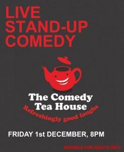 The Comedy Tea House - Dec 2017