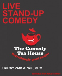 The Comedy Tea House - April 2019