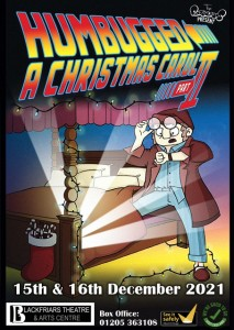 Humbugged II: A Christmas Carol 2